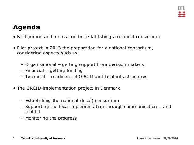 Agenda  • Background and motivation for establishing a national consortium  • Pilot project in 2013 the preparation for a ...