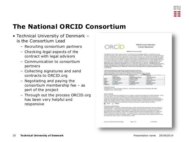 The National ORCID Consortium  • Technical University of Denmark –  is the Consortium Lead  – Recruiting consortium partne...
