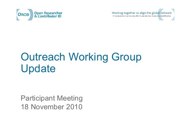 Outreach Working Group Update Participant Meeting 18 November 2010
