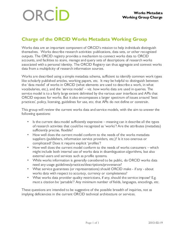Works Metadata                                                                     Working Group ChargeCharge of the ORCID...