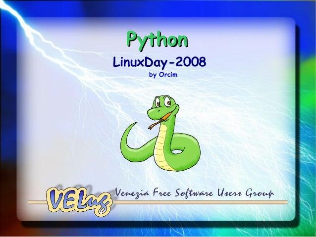 PythonLinuxDay-2008     by Orcim