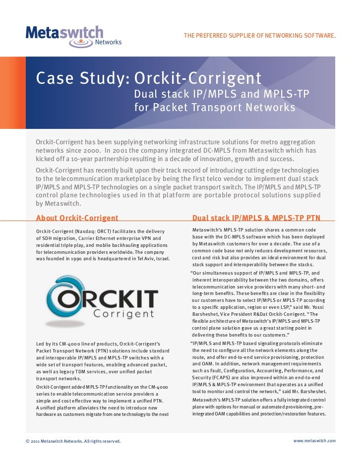THE PREFERRED SUPPLIER OF NETWORKING SOFTWARE.     Case Study: Orckit-Corrigent                                           ...