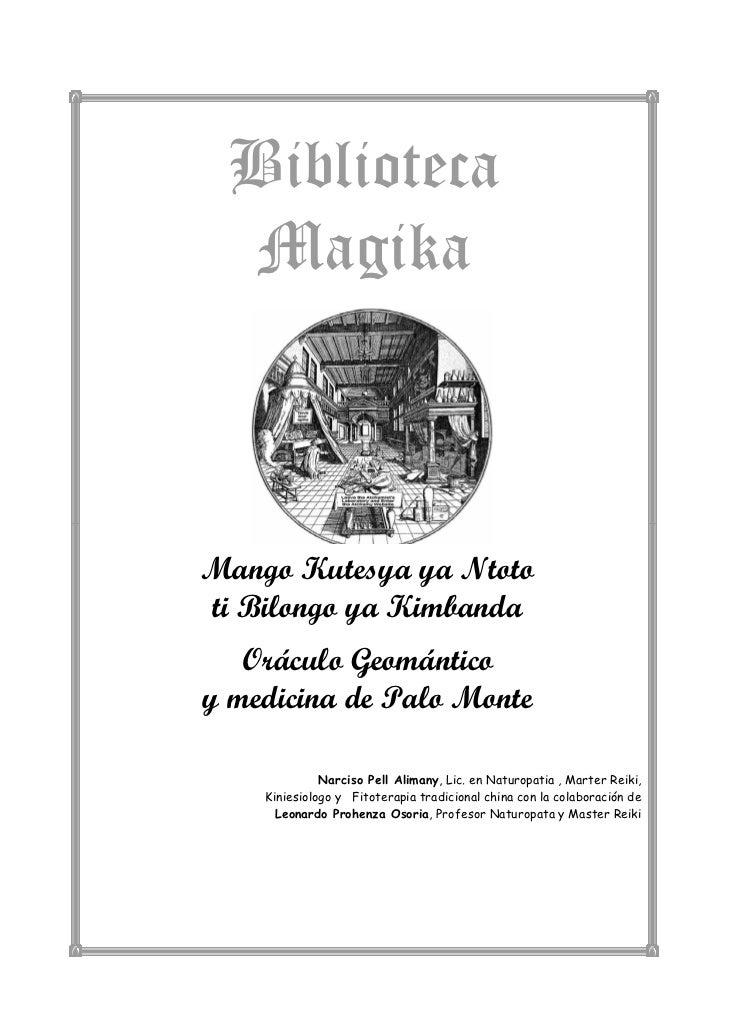 Biblioteca  MagikaMango Kutesya ya Ntototi Bilongo ya Kimbanda   Oráculo Geománticoy medicina de Palo Monte              N...