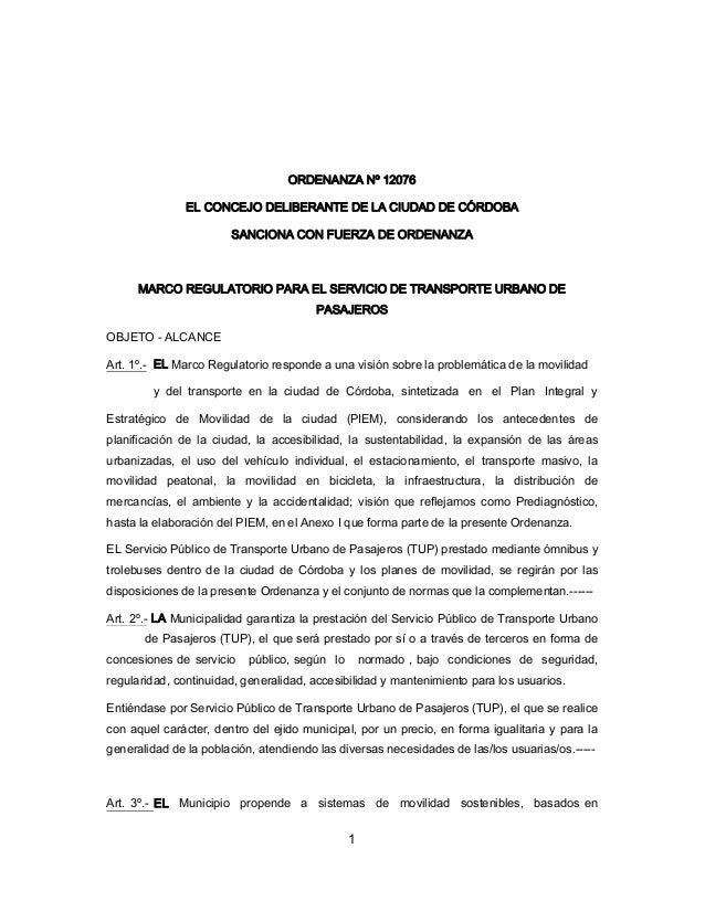 1 ORDENANZA Nº 12076 EL CONCEJO DELIBERANTE DE LA CIUDAD DE CÓRDOBA SANCIONA CON FUERZA DE ORDENANZA MARCO REGULATORIO PAR...