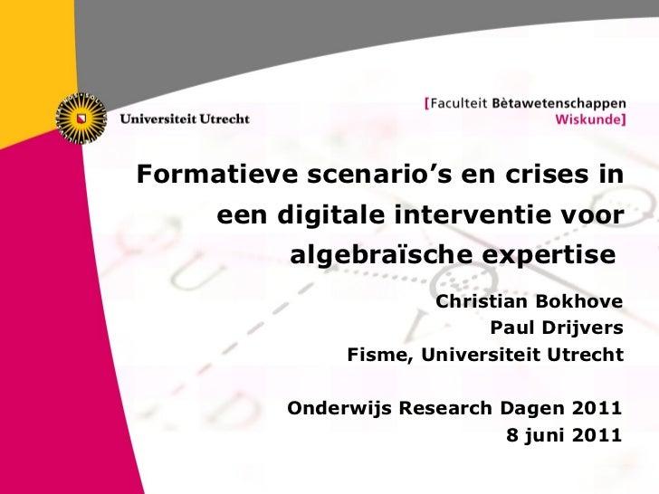 Formatieve scenario's en crises in een digitale interventie voor algebraïsche expertise   Christian Bokhove Paul Drijvers ...