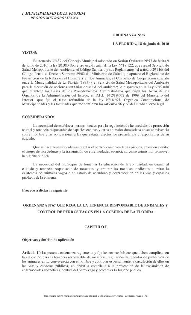 I. MUNICIPALIDAD DE LA FLORIDA REGION METROPOLITANA  ORDENANZA Nº67 LA FLORIDA, 18 de junio de 2010 VISTOS: El Acuerdo Nº4...