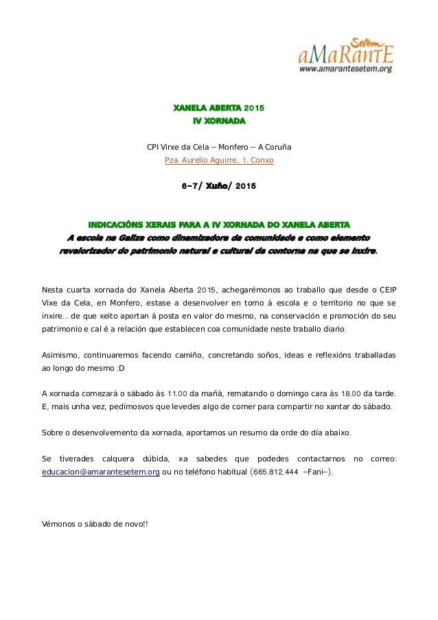 2015XANELA ABERTA IV XORNADA – –CPI Virxe da Cela Monfero A Coruña . , 1.Pza Aurelio Aguirre Conxo 6-7/ / 2015Xuño INDICAC...