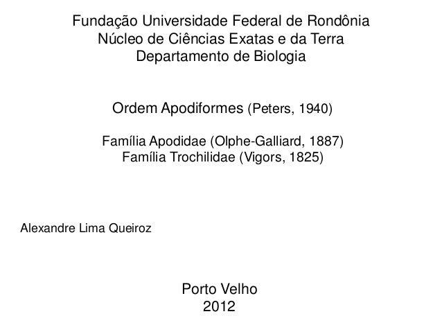 Fundação Universidade Federal de Rondônia           Núcleo de Ciências Exatas e da Terra                Departamento de Bi...