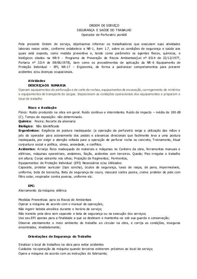 ORDEM DE SERVIÇO  SEGURANÇA E SAÚDE DO TRABALHO  Operador de Perfuratriz portátil  Pela presente Ordem de serviço, objetiv...