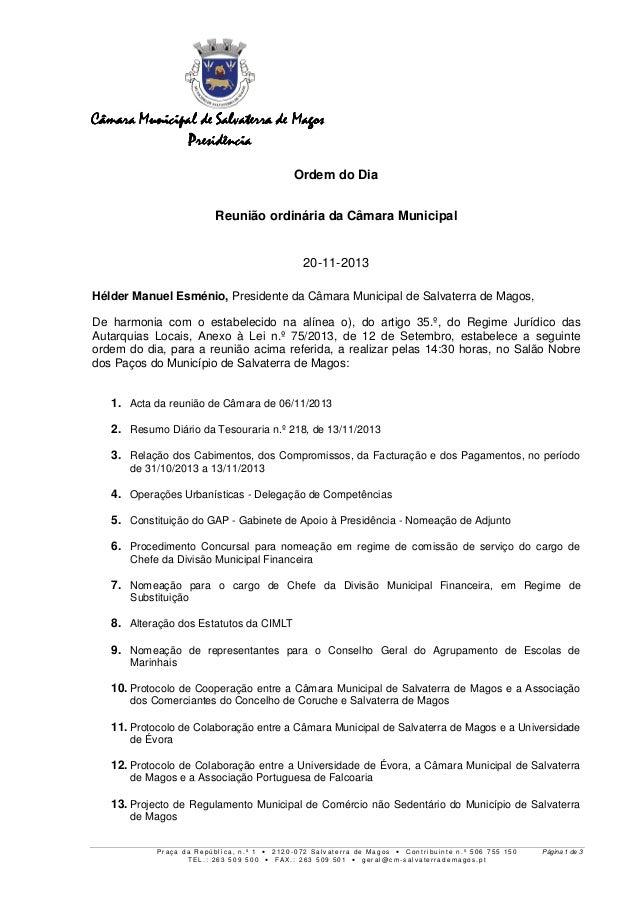 Câmara Municipal de Salvaterra de Magos Presidência Ordem do Dia Reunião ordinária da Câmara Municipal 20-11-2013 Hélder M...
