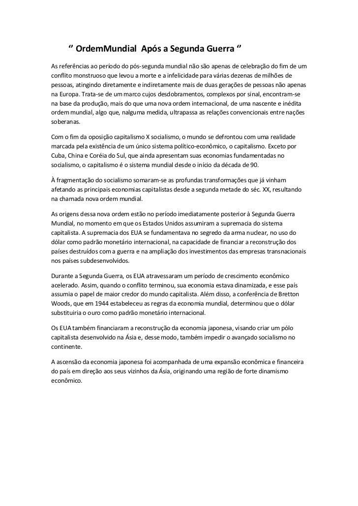 '' OrdemMundial Após a Segunda Guerra ''As referências ao período do pós-segunda mundial não são apenas de celebração do f...