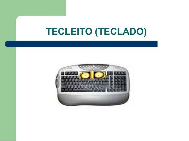 TECLEITO (TECLADO)