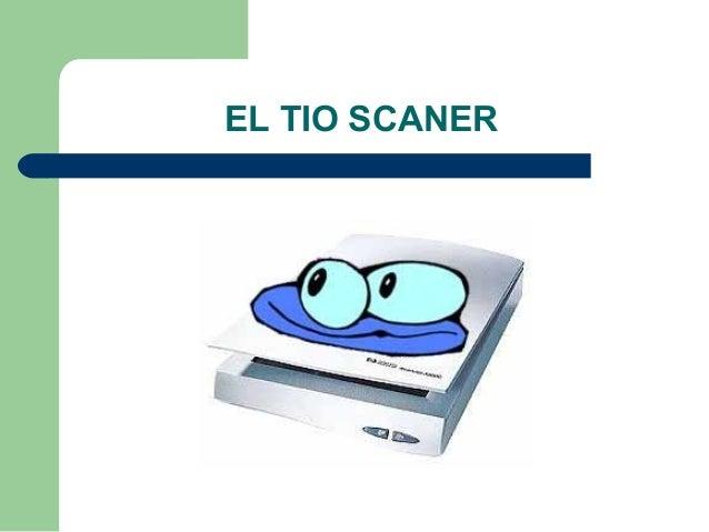 EL TIO SCANER