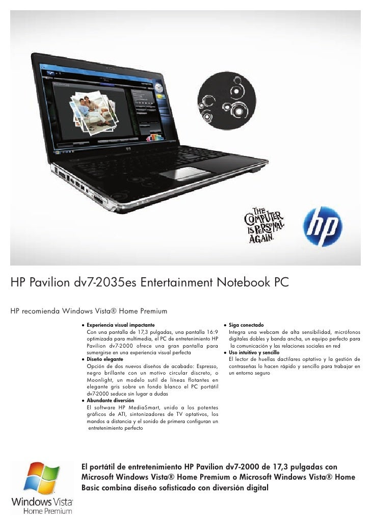 HP Pavilion dv7-2035es Entertainment Notebook PC  HP recomienda Windows Vista® Home Premium                   ● Experienci...