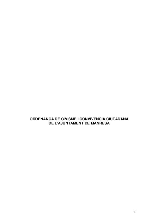 1 ORDENANÇA DE CIVISME I CONVIVÈNCIA CIUTADANA DE L'AJUNTAMENT DE MANRESA