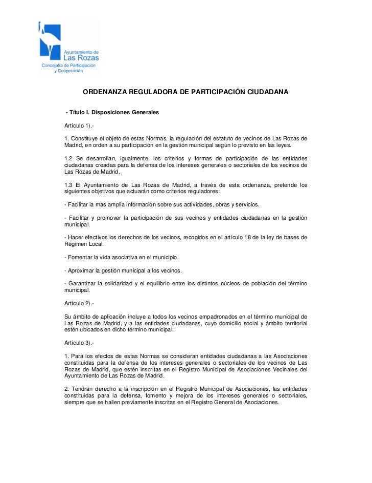 ORDENANZA REGULADORA DE PARTICIPACIÓN CIUDADANA- Título I. Disposiciones GeneralesArtículo 1).-1. Constituye el objeto de ...
