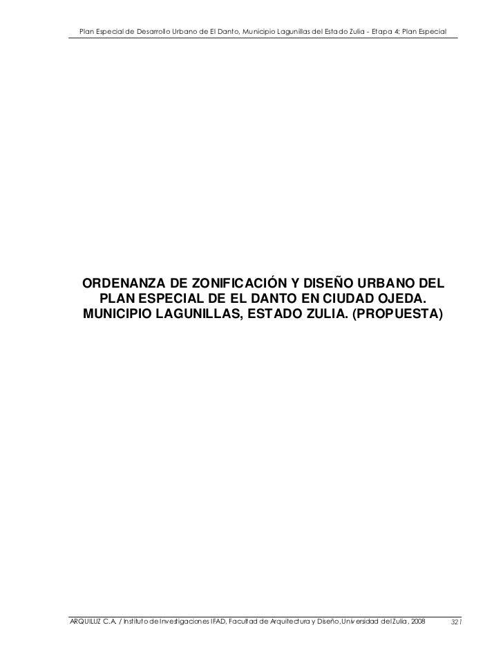 Plan Especial de Desarrollo Urbano de El Danto, Municipio Lagunillas del Estado Zulia - Etapa 4: Plan Especial   ORDENANZA...