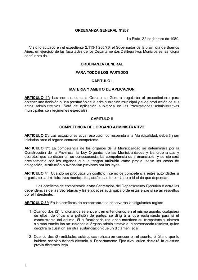 ORDENANZA GENERAL N°267 La Plata, 22 de febrero de 1980. Visto lo actuado en el expediente 2.113-1.265/76, el Gobernador d...
