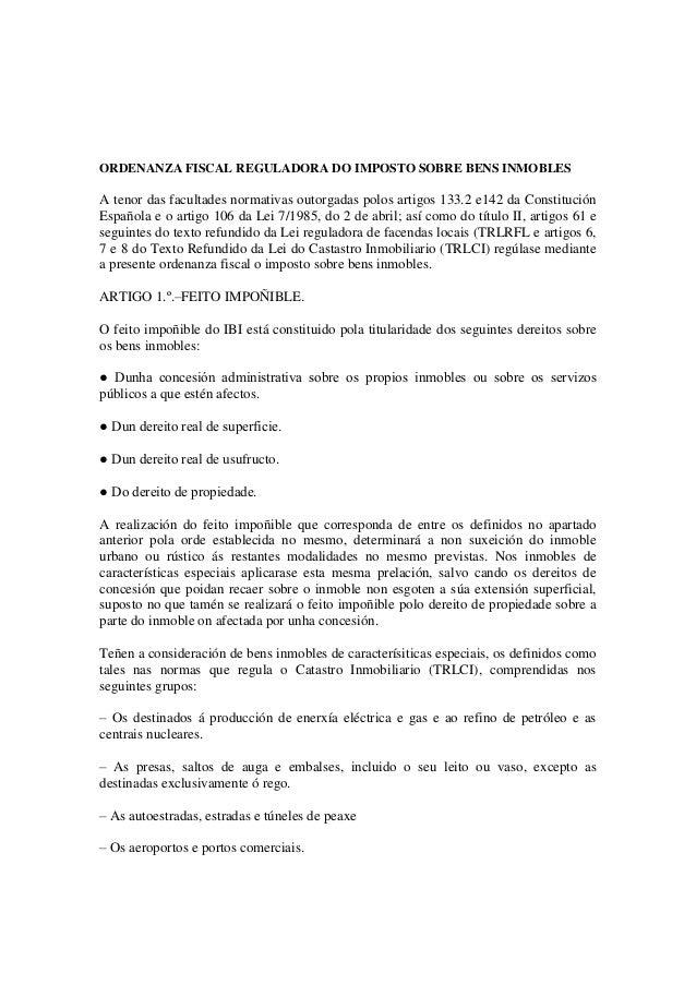 ORDENANZA FISCAL REGULADORA DO IMPOSTO SOBRE BENS INMOBLES A tenor das facultades normativas outorgadas polos artigos 133....