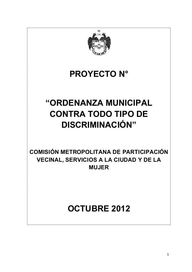 """PROYECTO N°       """"ORDENANZA MUNICIPAL        CONTRA TODO TIPO DE          DISCRIMINACIÓN""""  COMISIÓN METROPOLITANA DE PART..."""