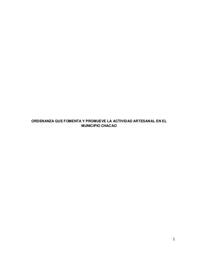 1 ORDENANZA QUE FOMENTA Y PROMUEVE LA ACTIVIDAD ARTESANAL EN EL MUNICIPIO CHACAO