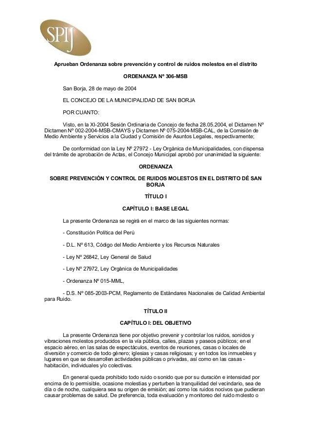 Aprueban Ordenanza sobre prevención y control de ruidos molestos en el distrito                                   ORDENANZ...