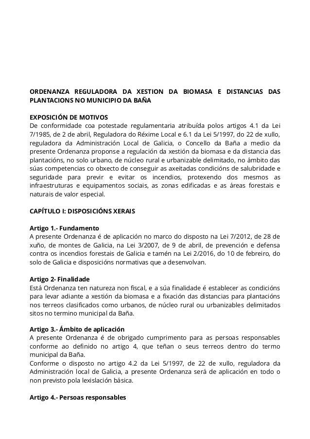 ORDENANZA REGULADORA DA XESTION DA BIOMASA E DISTANCIAS DAS PLANTACIONS NO MUNICIPIO DA BAÑA EXPOSICIÓN DE MOTIVOS De conf...