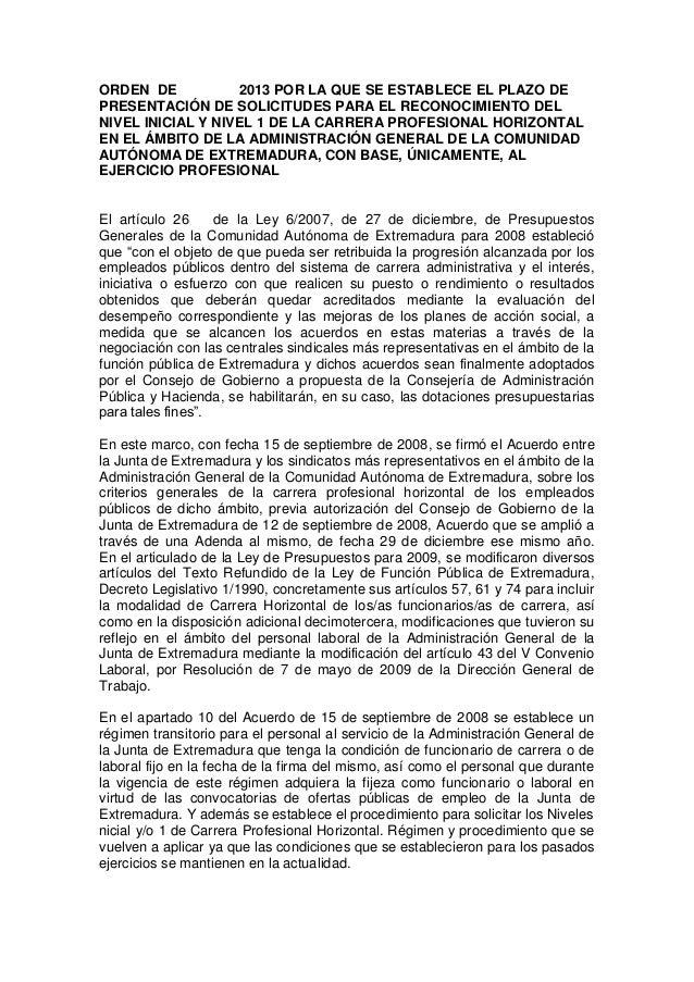 ORDEN DE 2013 POR LA QUE SE ESTABLECE EL PLAZO DEPRESENTACIÓN DE SOLICITUDES PARA EL RECONOCIMIENTO DELNIVEL INICIAL Y NIV...