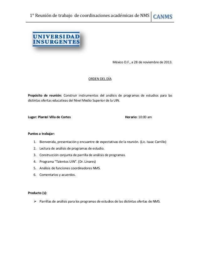 1° Reunión de trabajo de coordinaciones académicas de NMS CANMS México D.F., a 28 de noviembre de 2013. ORDEN DEL DÍA Prop...