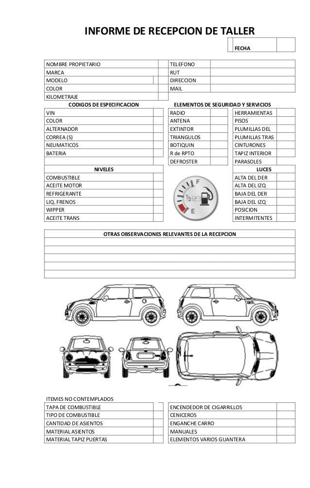 INFORME DE RECEPCION DE TALLER FECHA NOMBRE PROPIETARIO TELEFONO MARCA RUT MODELO DIRECCION COLOR MAIL KILOMETRAJE CODIGOS...
