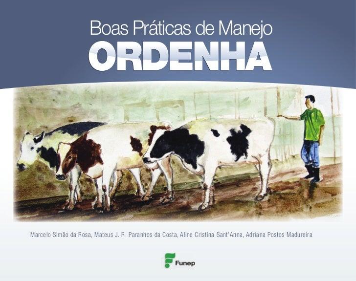 Boas Práticas de ManejoMarcelo Simão da Rosa, Mateus J. R. Paranhos da Costa, Aline Cristina Sant'Anna, Adriana Postos Mad...