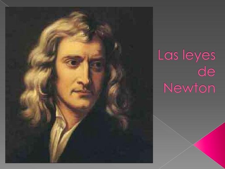 Las leyesde Newton<br />