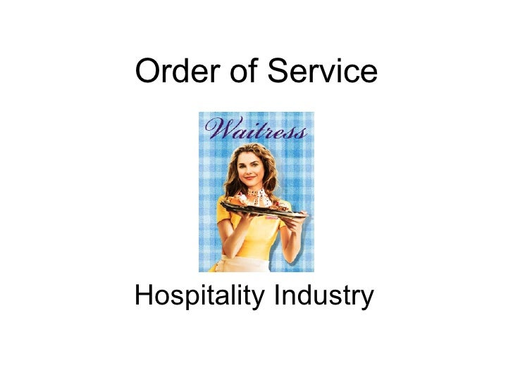 Order of Service Hospitality Industry
