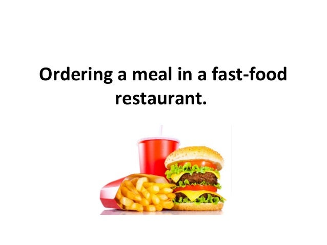 Ordering a meal in a fast-food restaurant.