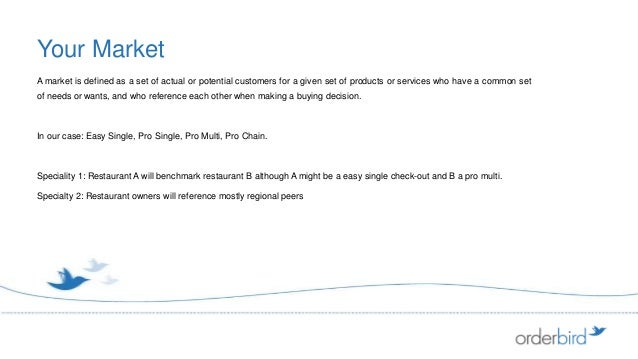 Your MarketA market is defined as a set of actual or potential customers for a given set of products or services who have ...