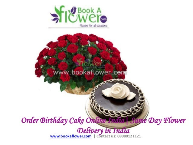 Order Birthday Cake Online IndiaSame Day Flower Delivery in India