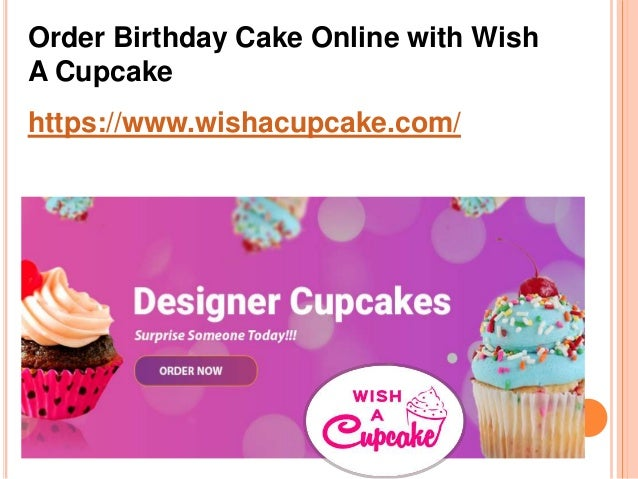 Order Birthday Cake Online With Wish A Cupcake Wishacupcake