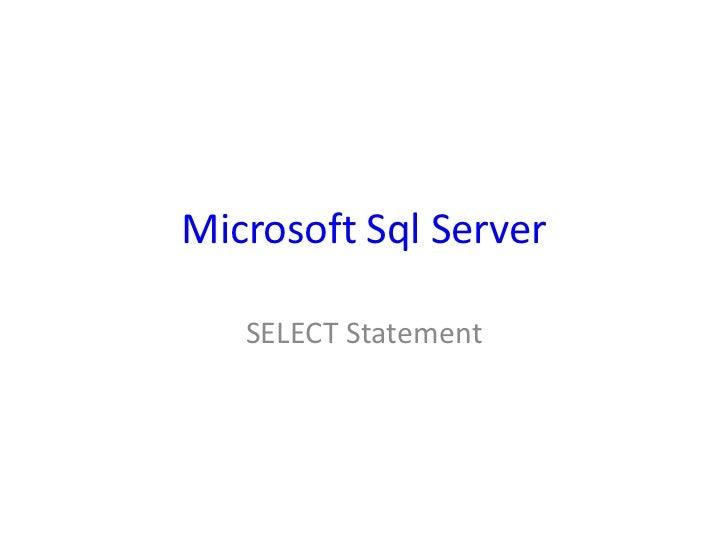 Microsoft Sql Server   SELECT Statement