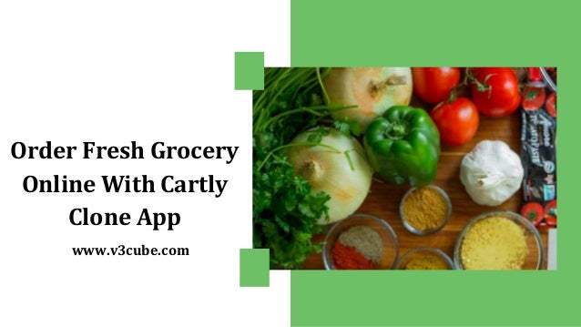 Order Fresh Grocery Online With Cartly Clone App www.v3cube.com