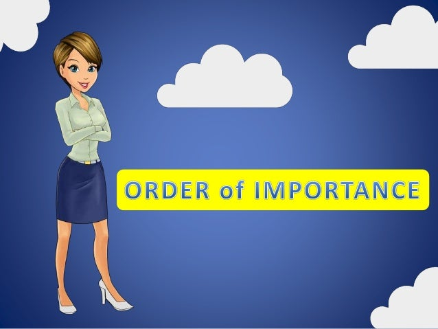 importance of order A god of order there is an i didn't recognize this fact and its importance at first until i went to the hebrew definition of order which is very diverse.