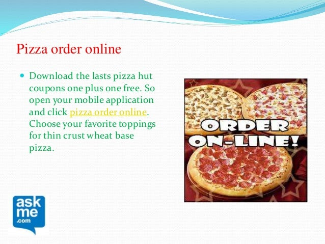Order Online Or Visit Pizza Hut And Enjoy Pizzas