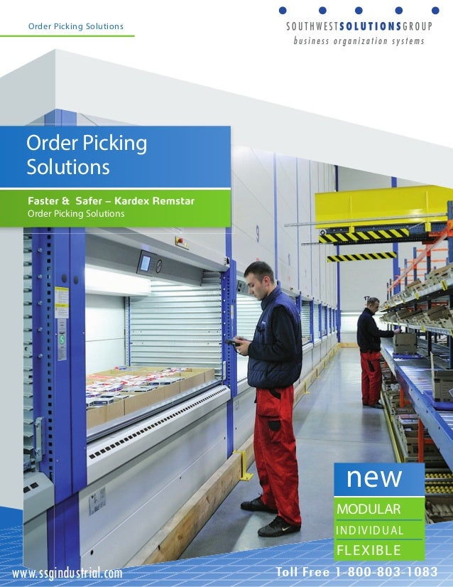 Order Picking Solutions  Order Picking  Solutions  Order Picking Solutions  new  MODULAR  INDIVIDUAL  FLEXIBLE  www.ssgind...