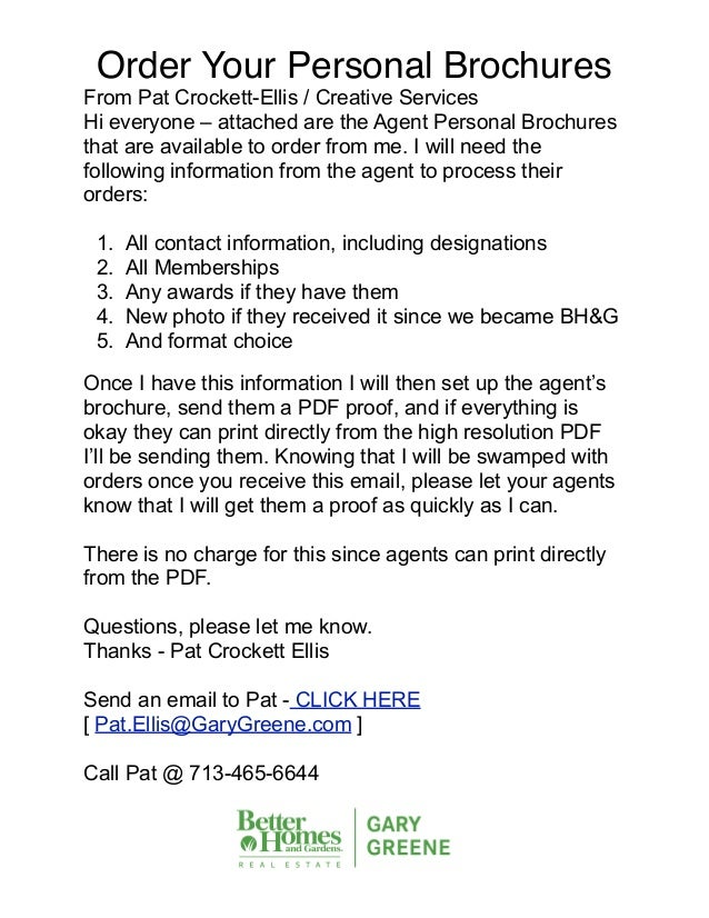 Order Your Personal BrochuresFrom Pat Crockett-Ellis / Creative ServicesHi everyone – attached are the Agent Personal Broc...