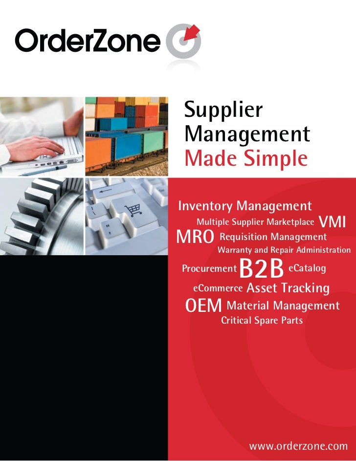 Supplier Management Made SimpleInventory Management    Multiple Supplier Marketplace   VMIMRO Warranty and Management    R...
