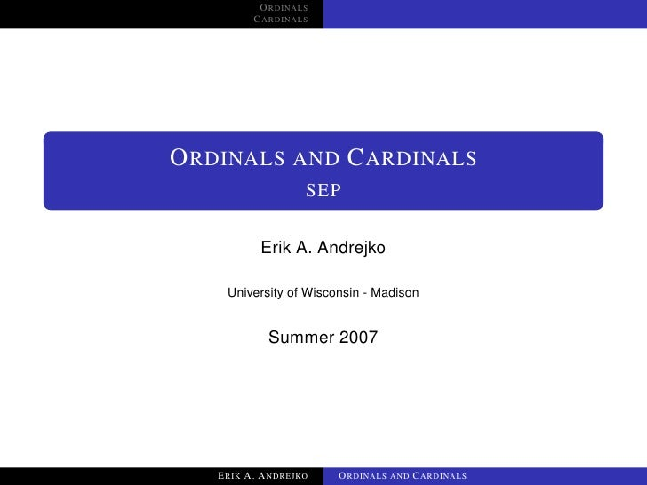 ORDINALS          CARDINALS     ORDINALS AND CARDINALS                   SEP            Erik A. Andrejko      University o...