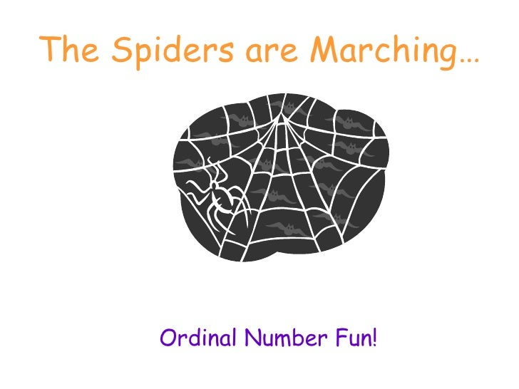The Spiders are Marching… Ordinal Number Fun!