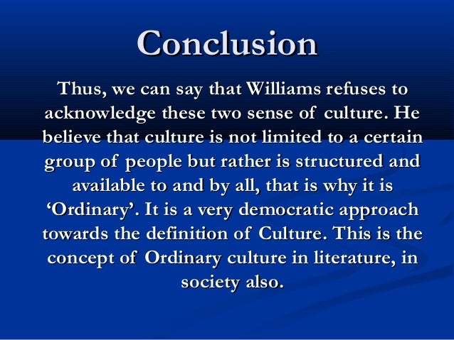 raymond williams essays Quite a few essays manage to miss the main point entirely  a dictionary or,  even better, an encyclopaedia or a book such as raymond williams' keywords.
