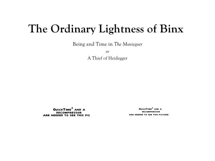 The Ordinary Lightness of Binx Being and Time in  The Moviegoer or A Thief of Heidegger