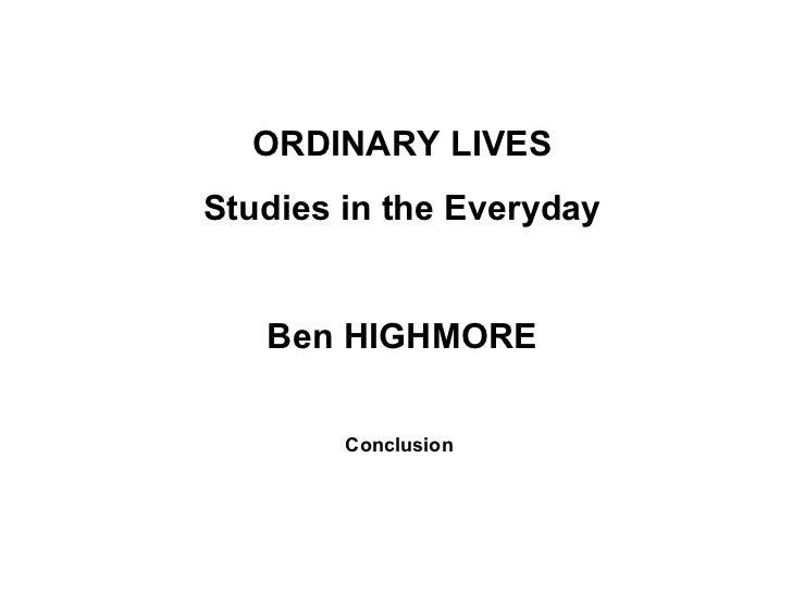 Ordinary Lives Ben HIGHMORE
