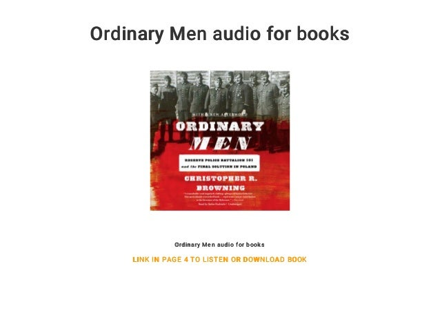 ordinary men christopher browning summary